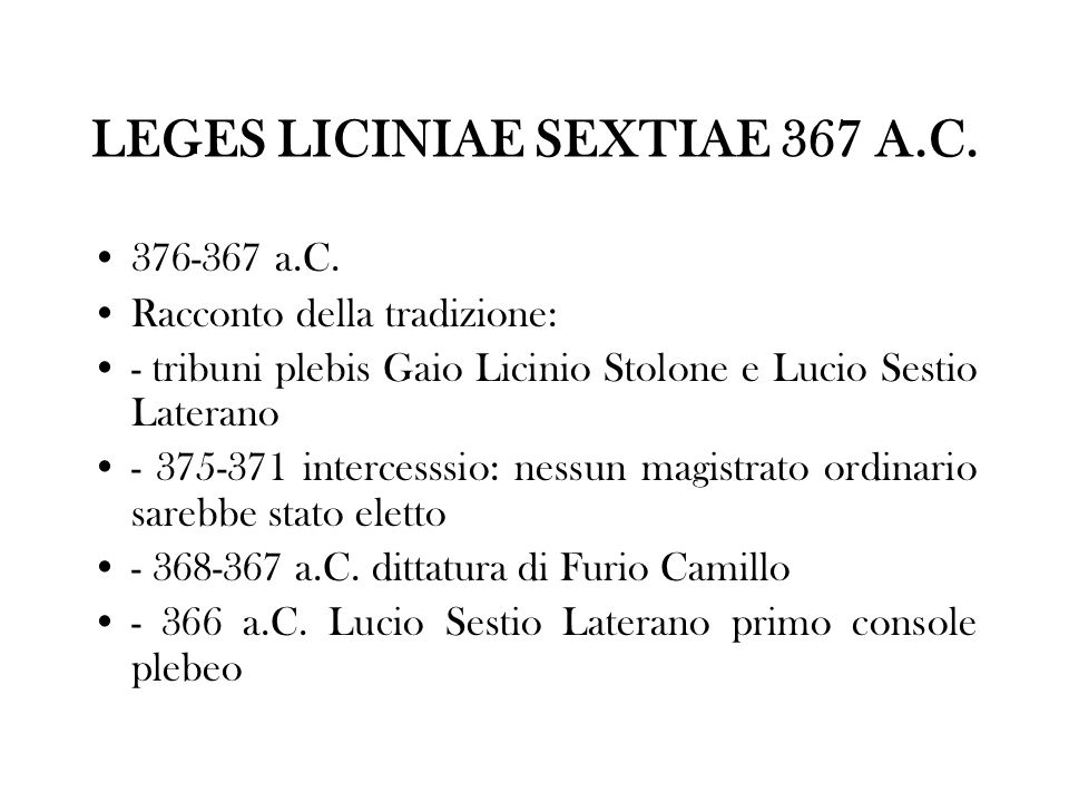 LEGES LICINIAE SEXTIAE 367 A.C.