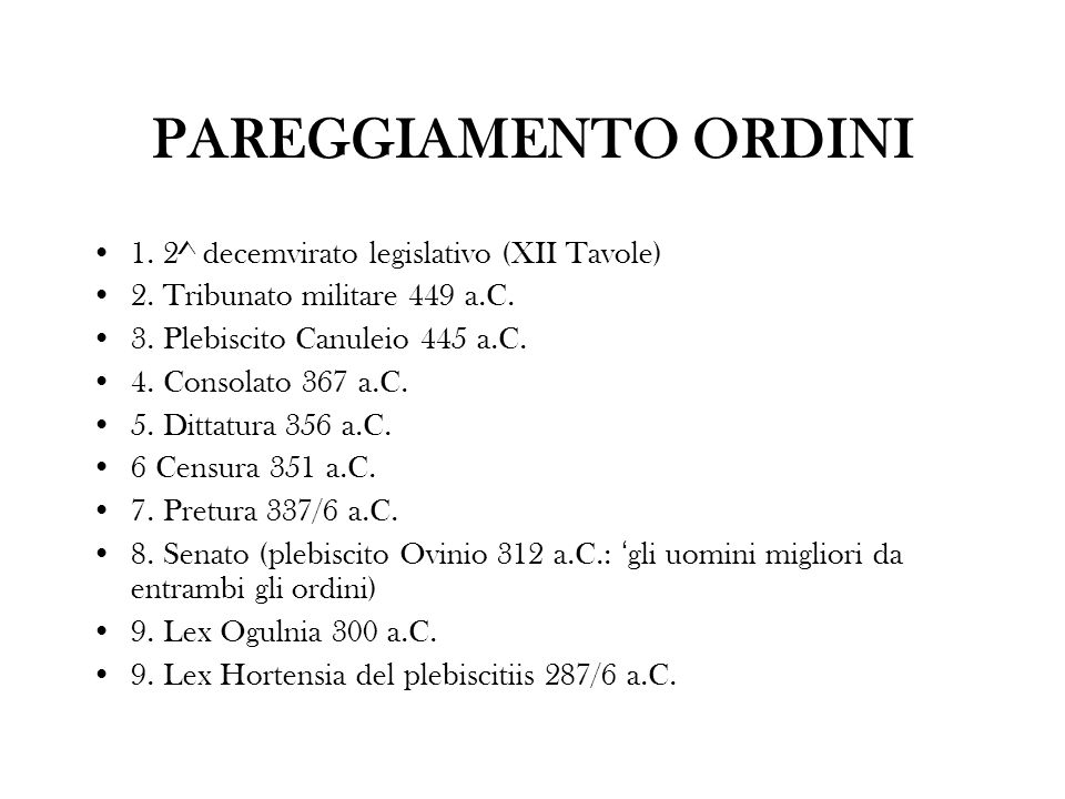 PAREGGIAMENTO ORDINI 1. 2^ decemvirato legislativo (XII Tavole)
