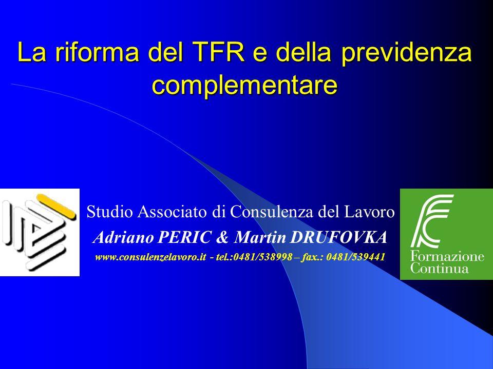 La riforma del TFR e della previdenza complementare