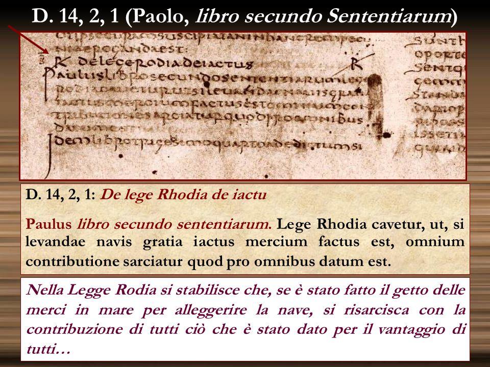 D. 14, 2, 1 (Paolo, libro secundo Sententiarum)