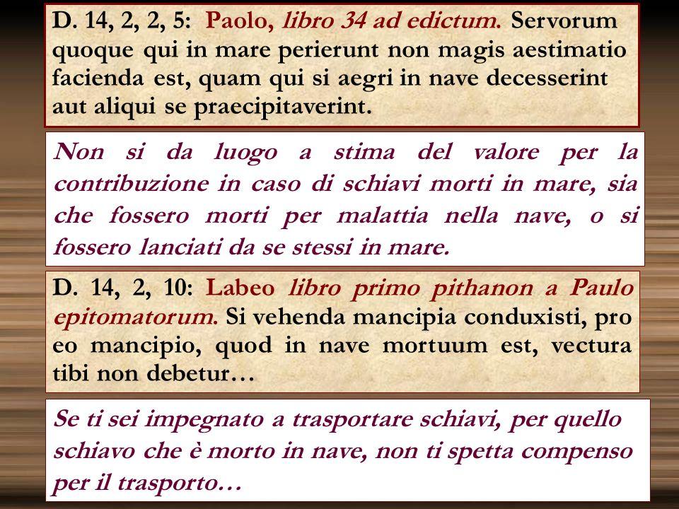 D. 14, 2, 2, 5: Paolo, libro 34 ad edictum