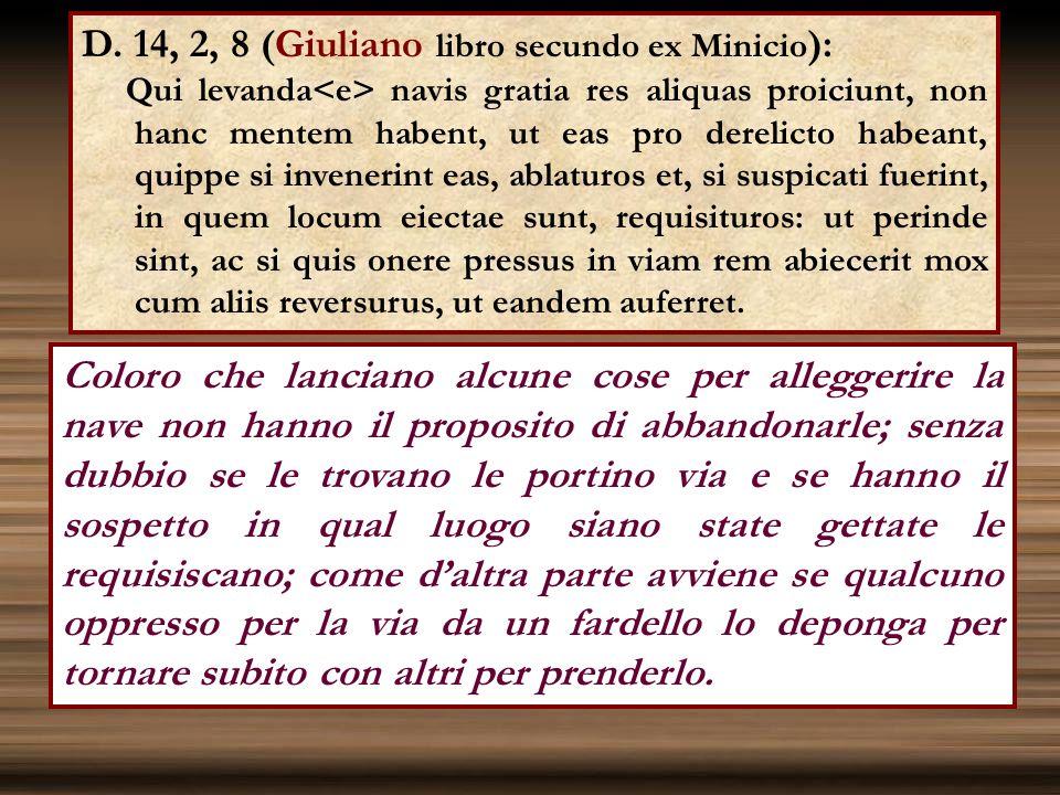 D. 14, 2, 8 (Giuliano libro secundo ex Minicio):