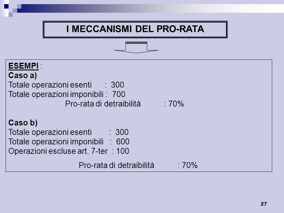I MECCANISMI DEL PRO-RATA