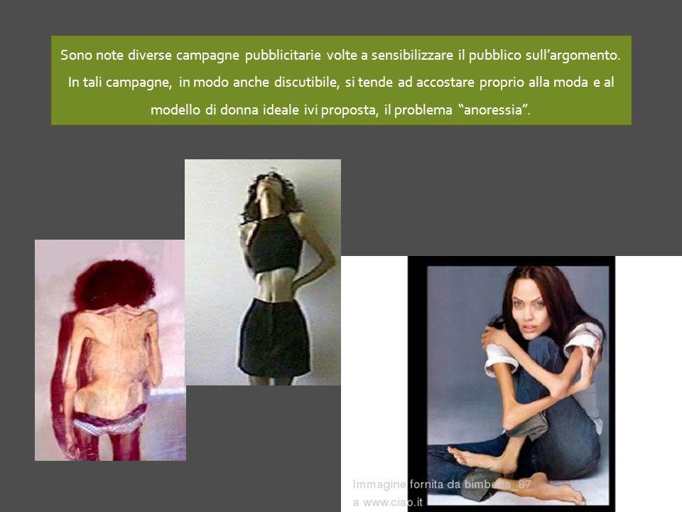 Sono note diverse campagne pubblicitarie volte a sensibilizzare il pubblico sull'argomento.