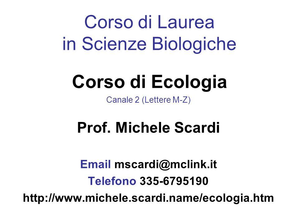 Corso di Laurea in Scienze Biologiche Corso di Ecologia