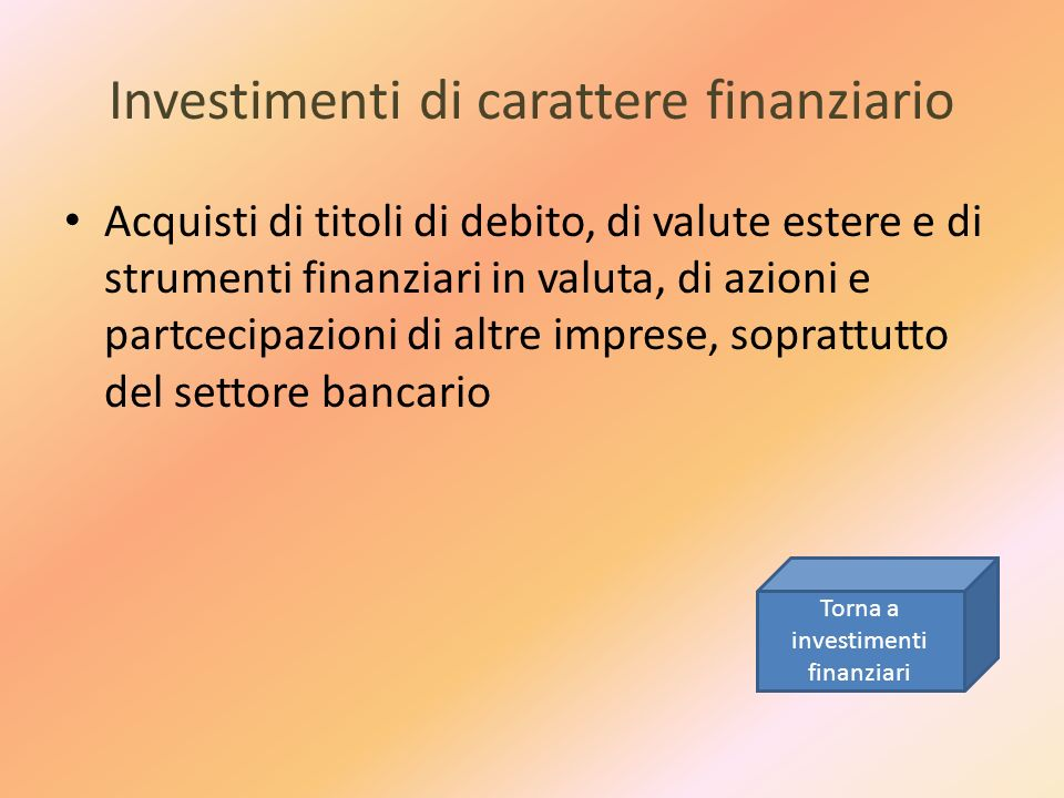 Investimenti di carattere finanziario