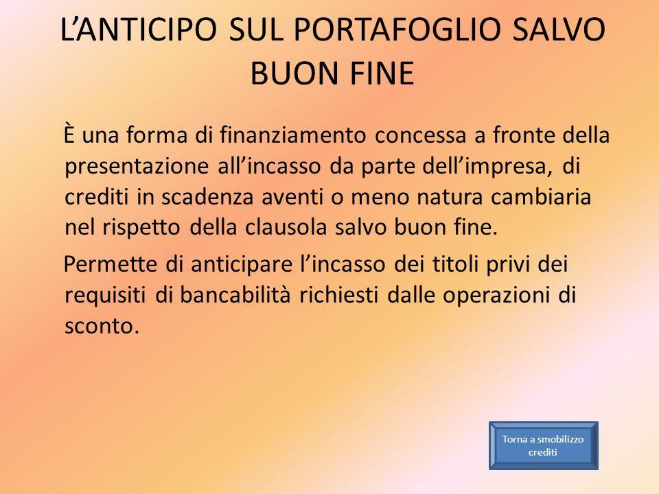 L'ANTICIPO SUL PORTAFOGLIO SALVO BUON FINE