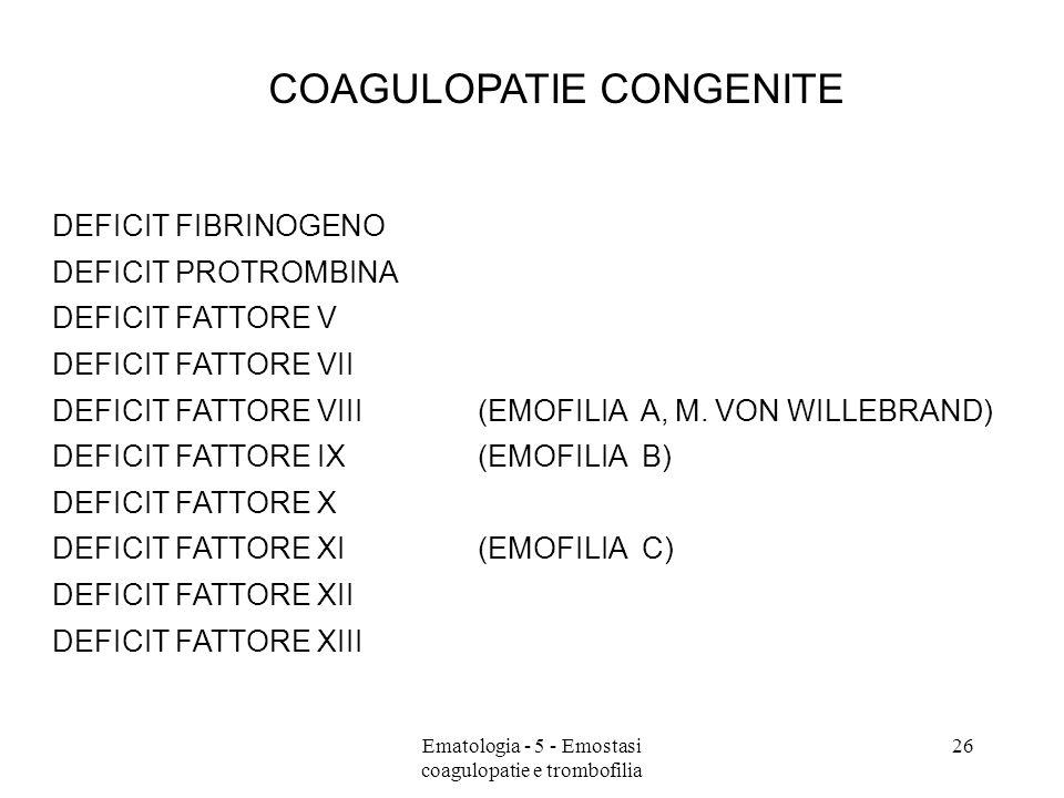 Ematologia - 5 - Emostasi coagulopatie e trombofilia