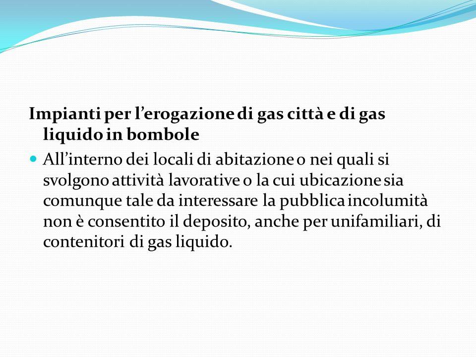 Impianti per l'erogazione di gas città e di gas liquido in bombole