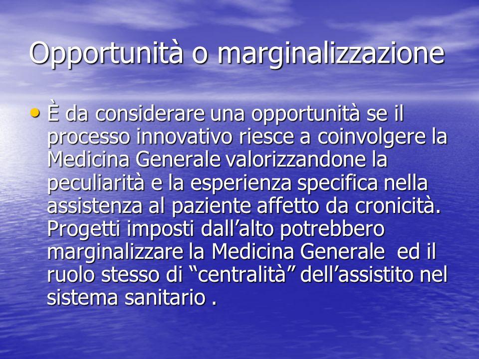 Opportunità o marginalizzazione
