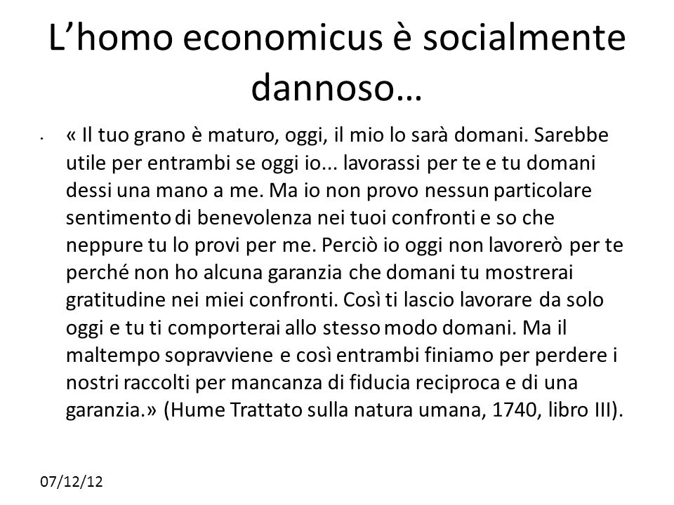 L'homo economicus è socialmente dannoso…
