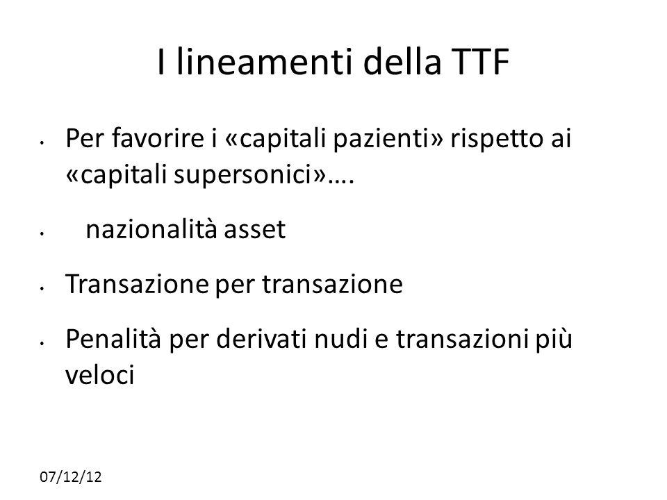 24242424 I lineamenti della TTF. Per favorire i «capitali pazienti» rispetto ai «capitali supersonici»….