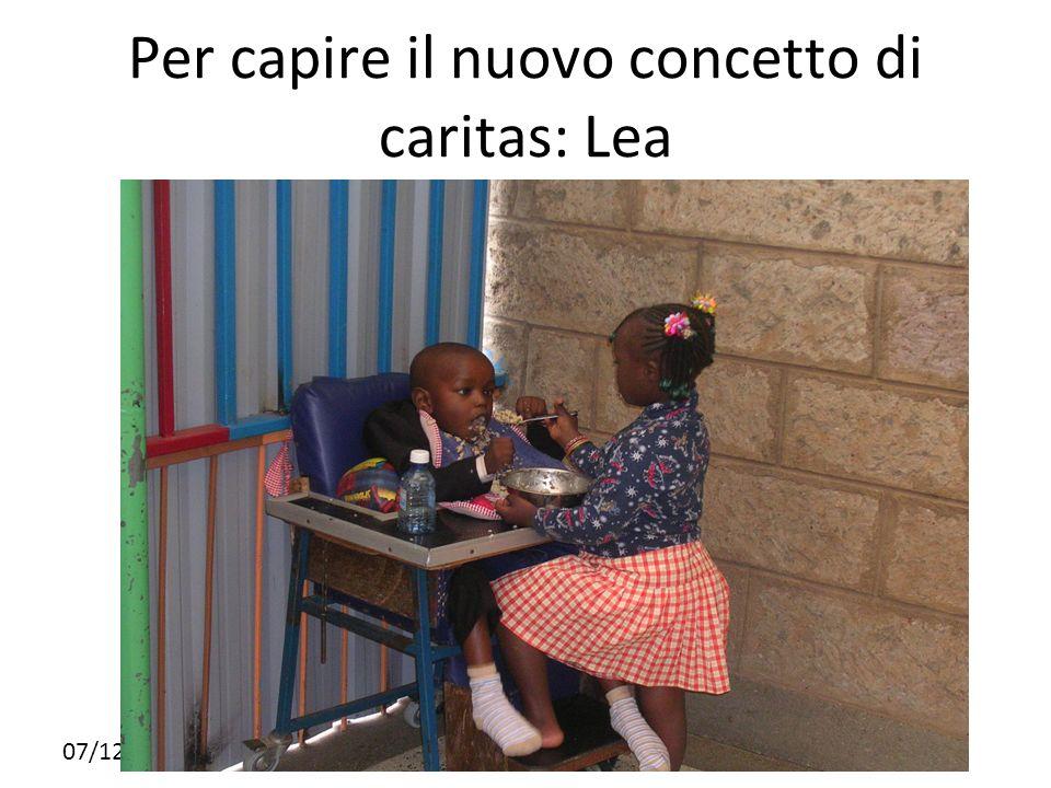 Per capire il nuovo concetto di caritas: Lea