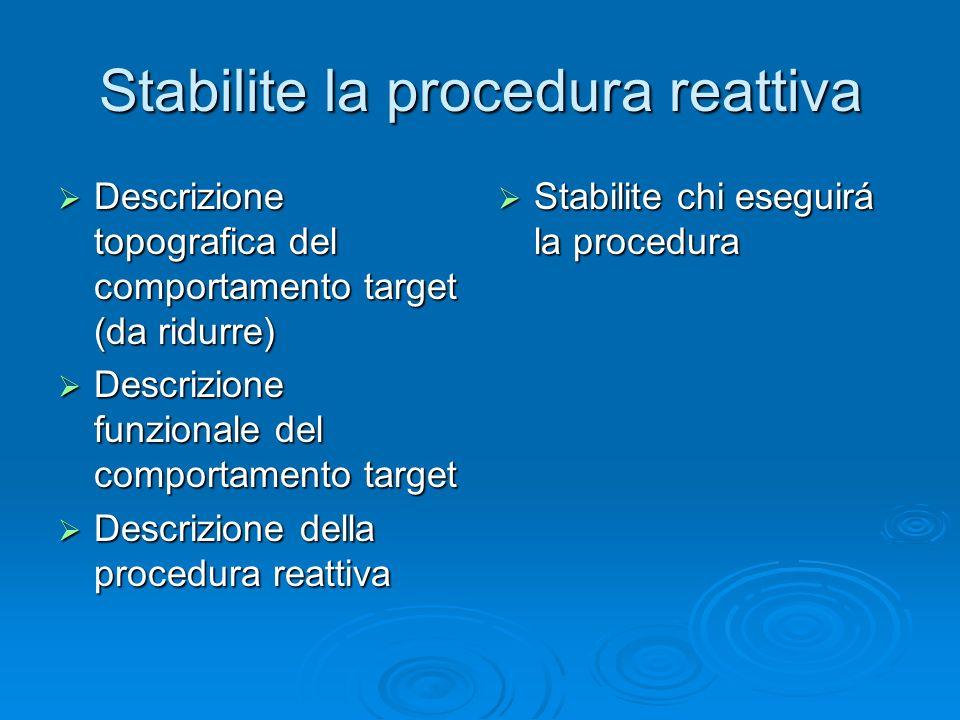 Stabilite la procedura reattiva