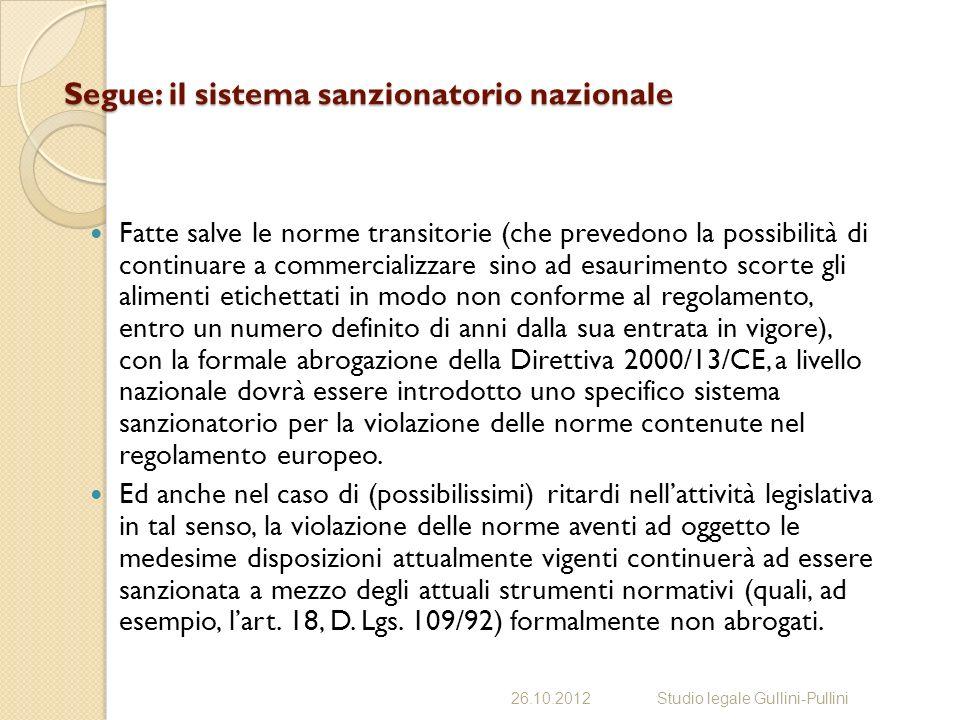 Segue: il sistema sanzionatorio nazionale