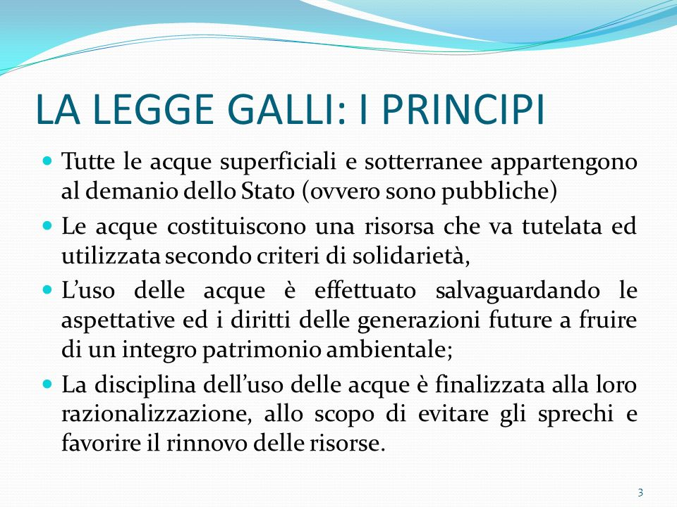 LA LEGGE GALLI: I PRINCIPI