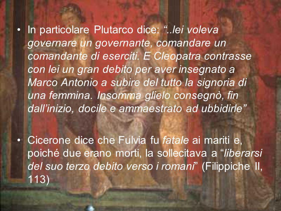 In particolare Plutarco dice: