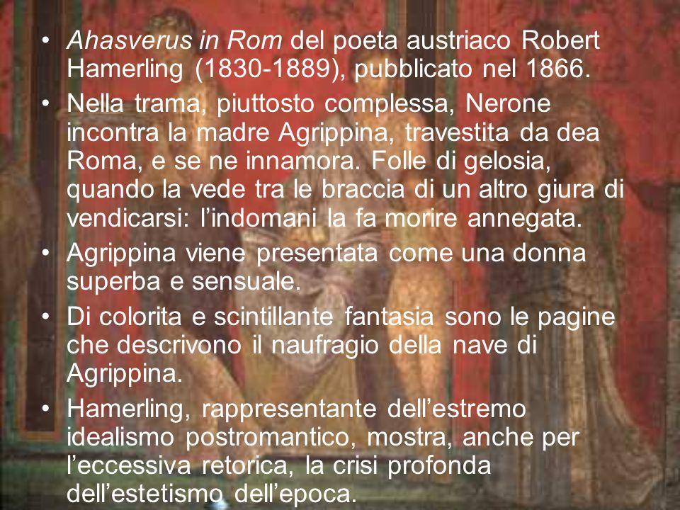 Ahasverus in Rom del poeta austriaco Robert Hamerling (1830-1889), pubblicato nel 1866.