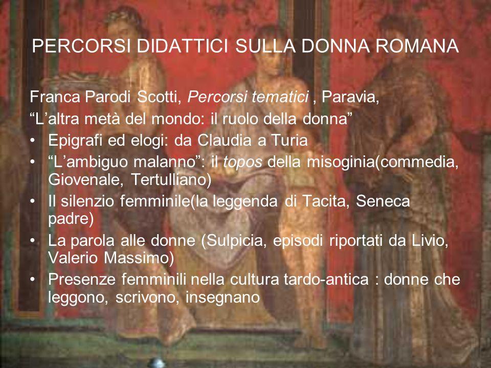 PERCORSI DIDATTICI SULLA DONNA ROMANA