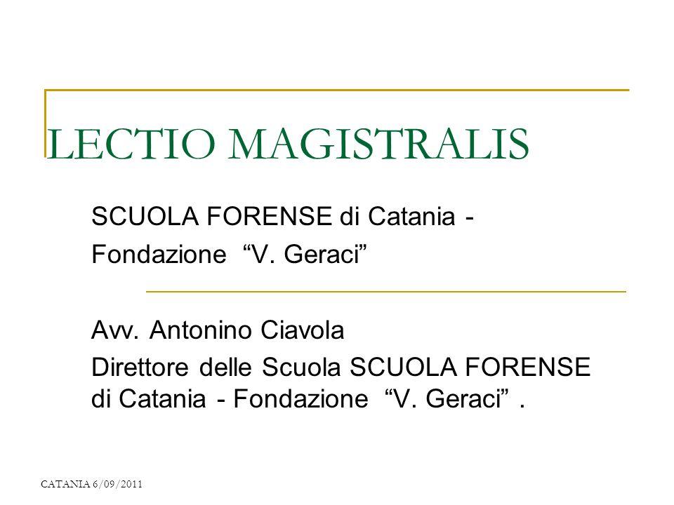 LECTIO MAGISTRALIS SCUOLA FORENSE di Catania - Fondazione V. Geraci