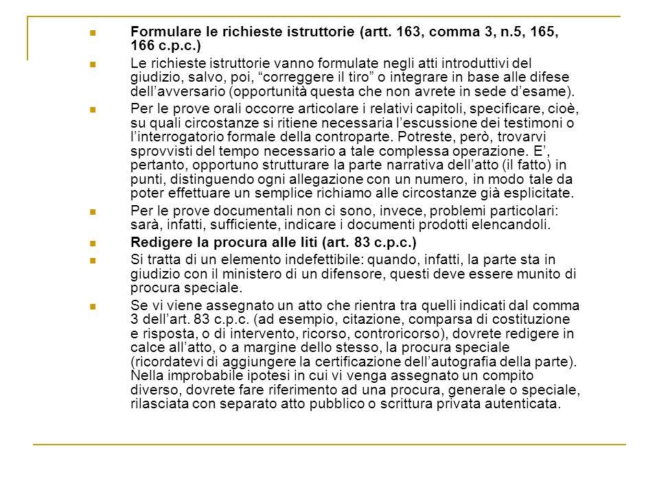 Formulare le richieste istruttorie (artt. 163, comma 3, n
