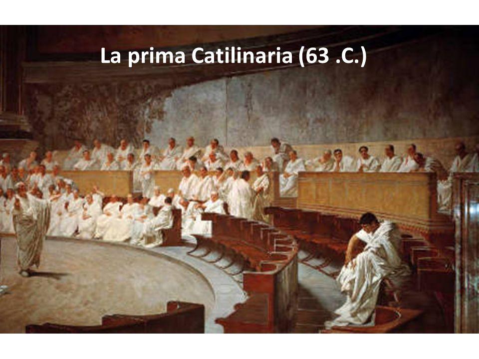 La prima Catilinaria (63 .C.)
