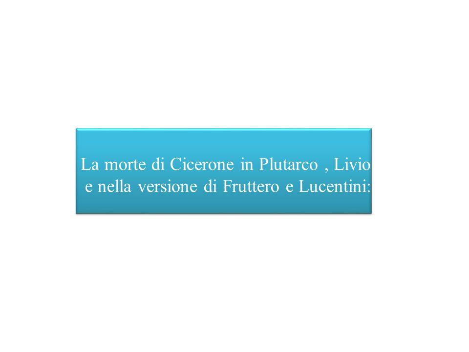 La morte di Cicerone in Plutarco , Livio