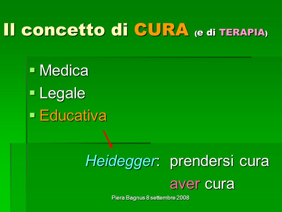 Il concetto di CURA (e di TERAPIA)