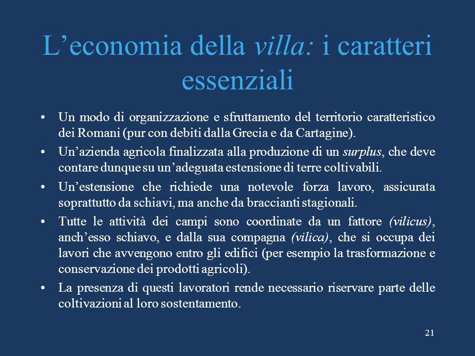 L'economia della villa: i caratteri essenziali