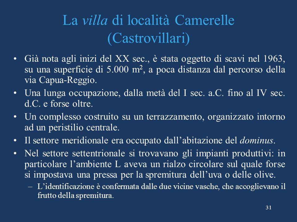 La villa di località Camerelle (Castrovillari)