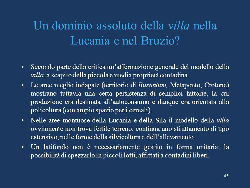 Un dominio assoluto della villa nella Lucania e nel Bruzio