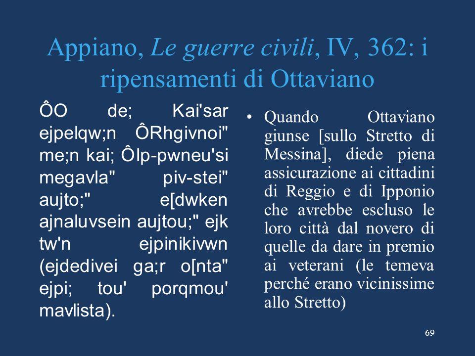 Appiano, Le guerre civili, IV, 362: i ripensamenti di Ottaviano