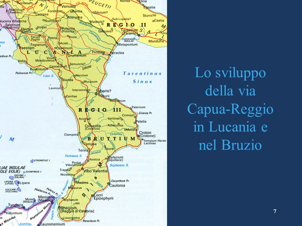 Lo sviluppo della via Capua-Reggio in Lucania e nel Bruzio