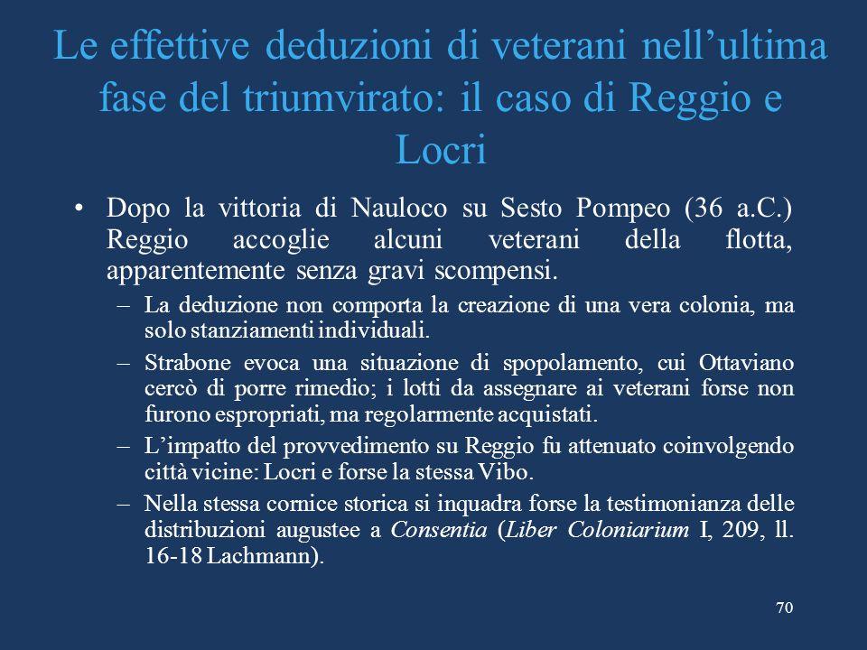 Le effettive deduzioni di veterani nell'ultima fase del triumvirato: il caso di Reggio e Locri