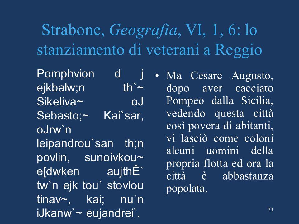 Strabone, Geografia, VI, 1, 6: lo stanziamento di veterani a Reggio