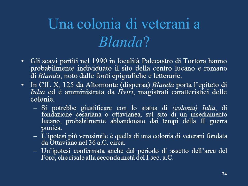 Una colonia di veterani a Blanda