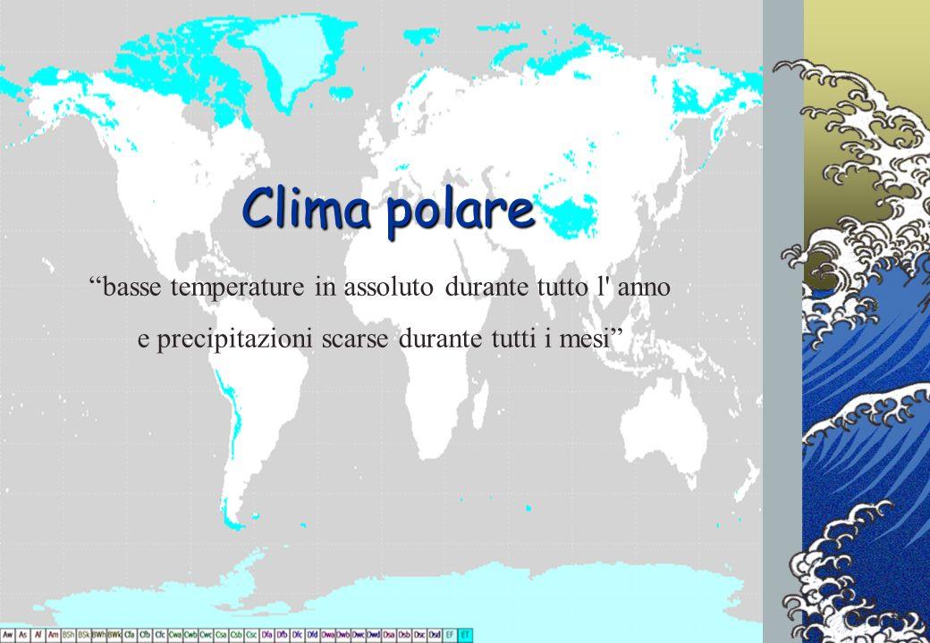 Clima polare basse temperature in assoluto durante tutto l anno