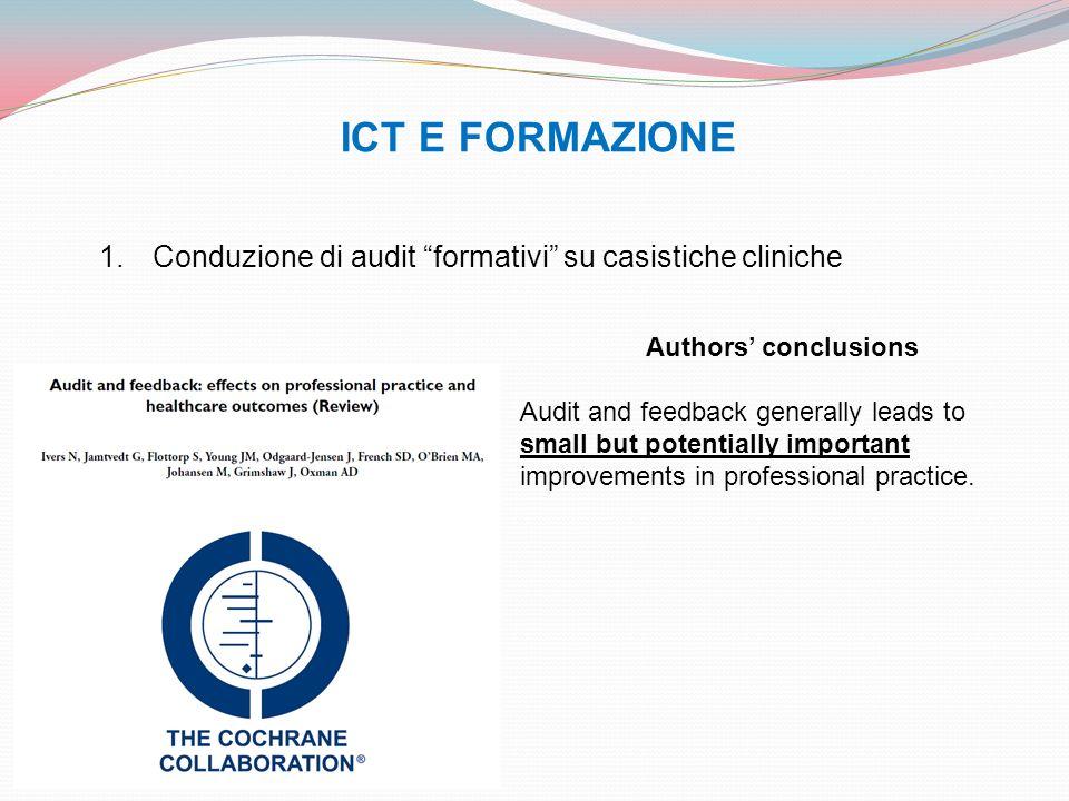 ICT E FORMAZIONE Conduzione di audit formativi su casistiche cliniche. Authors' conclusions.