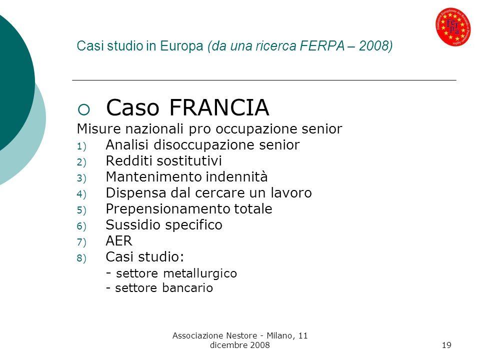 Casi studio in Europa (da una ricerca FERPA – 2008)