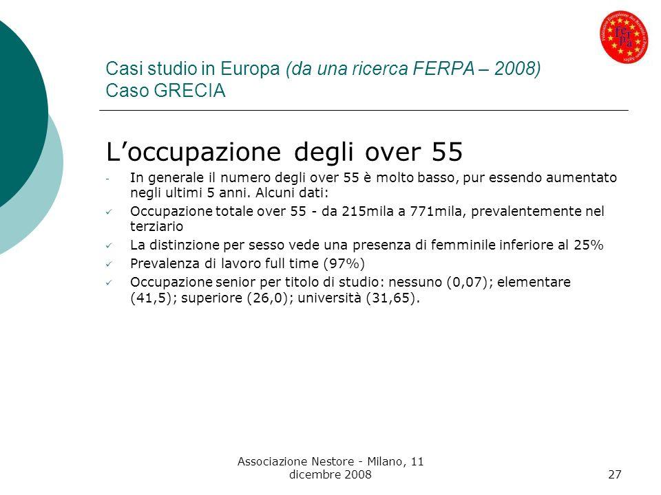 Casi studio in Europa (da una ricerca FERPA – 2008) Caso GRECIA