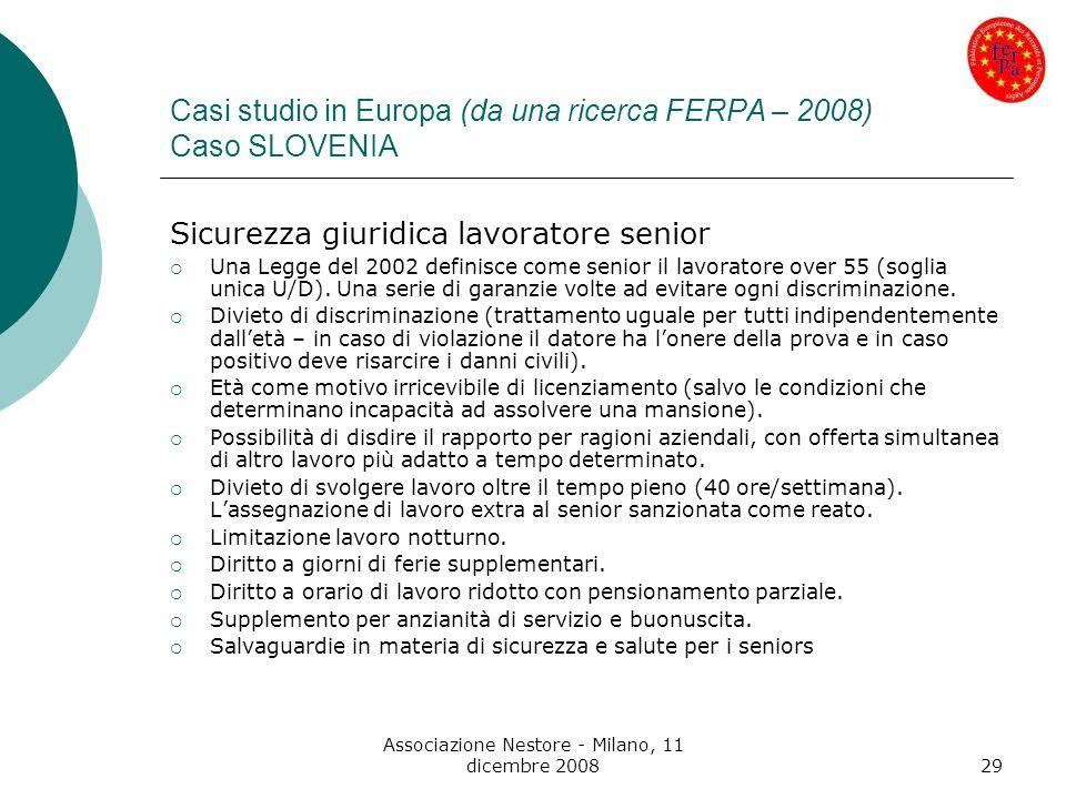 Casi studio in Europa (da una ricerca FERPA – 2008) Caso SLOVENIA