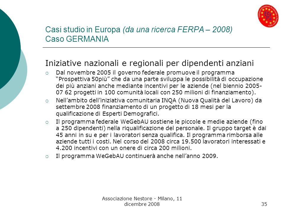 Casi studio in Europa (da una ricerca FERPA – 2008) Caso GERMANIA