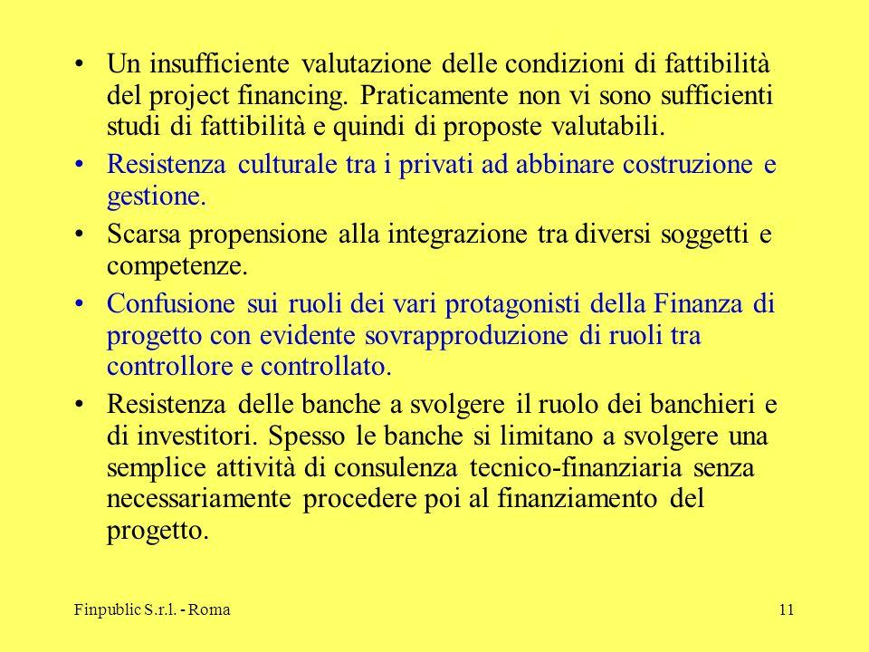 Resistenza culturale tra i privati ad abbinare costruzione e gestione.