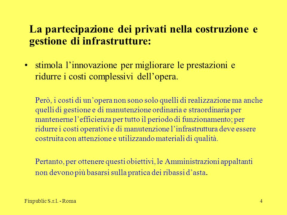 La partecipazione dei privati nella costruzione e gestione di infrastrutture: