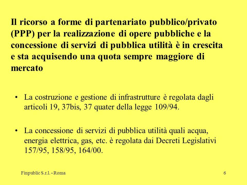 Il ricorso a forme di partenariato pubblico/privato (PPP) per la realizzazione di opere pubbliche e la concessione di servizi di pubblica utilità è in crescita e sta acquisendo una quota sempre maggiore di mercato