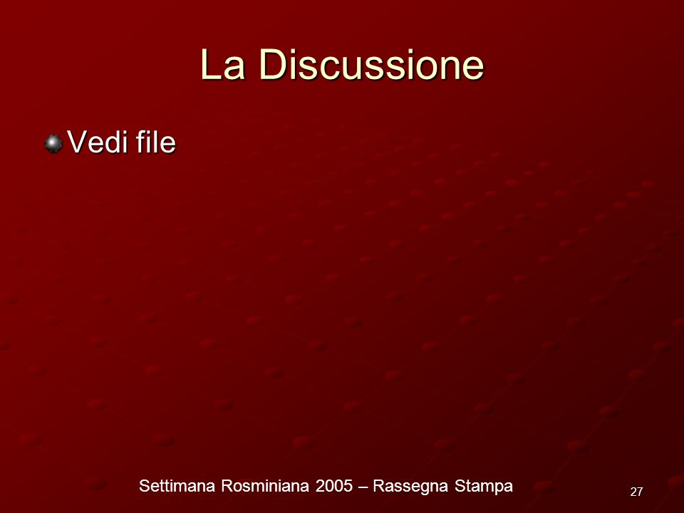 La Discussione Vedi file