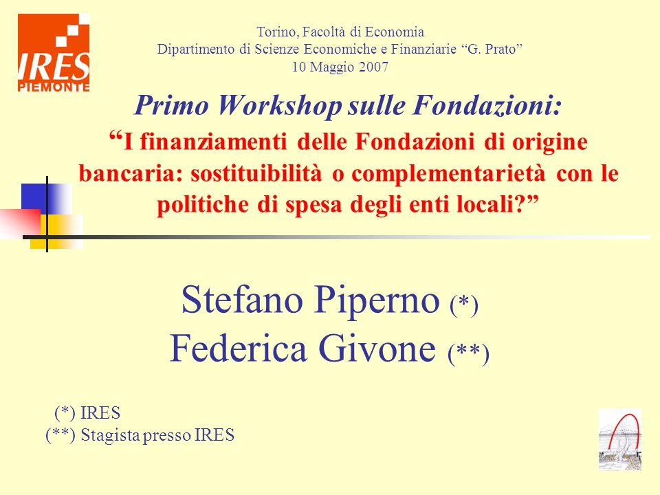 Stefano Piperno (*) Federica Givone (**)