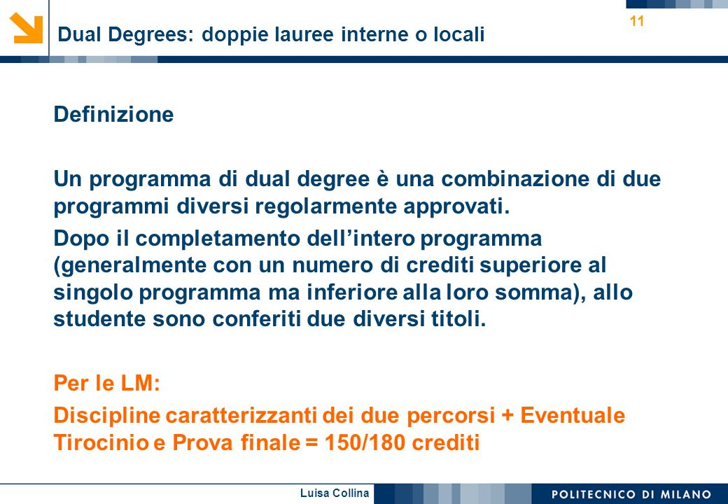 Dual Degrees: doppie lauree interne o locali