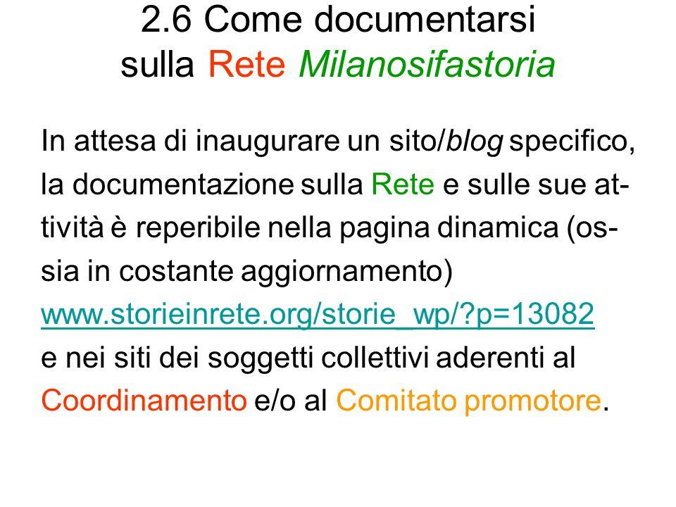 2.6 Come documentarsi sulla Rete Milanosifastoria