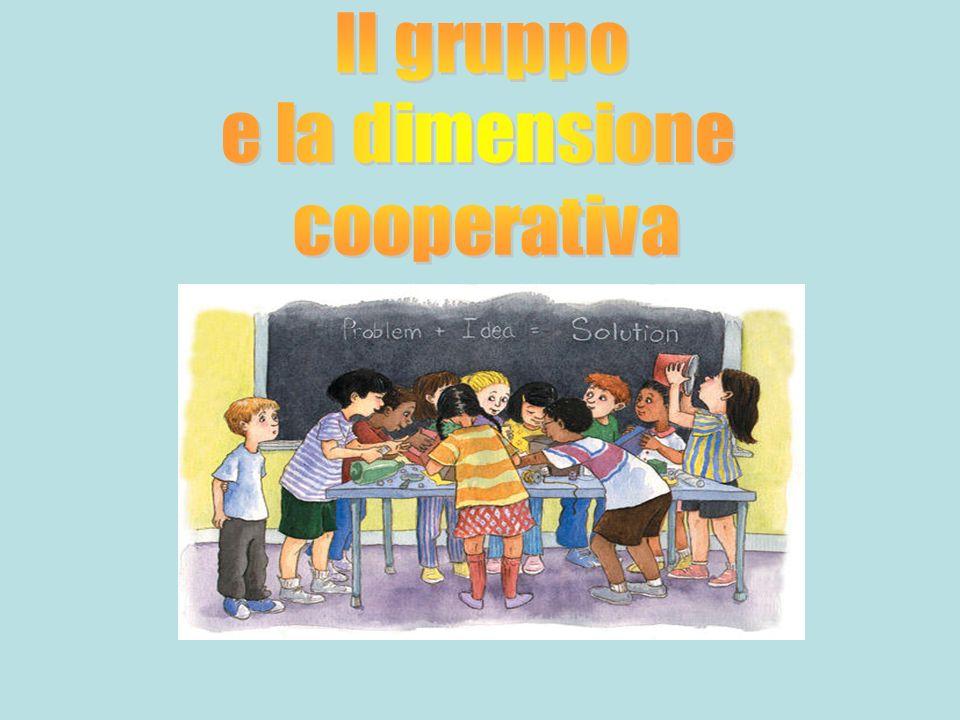 Il gruppo e la dimensione cooperativa